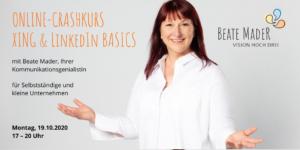 Online-Crashkurs: XING & LinkedIn Basics 19.10.2020