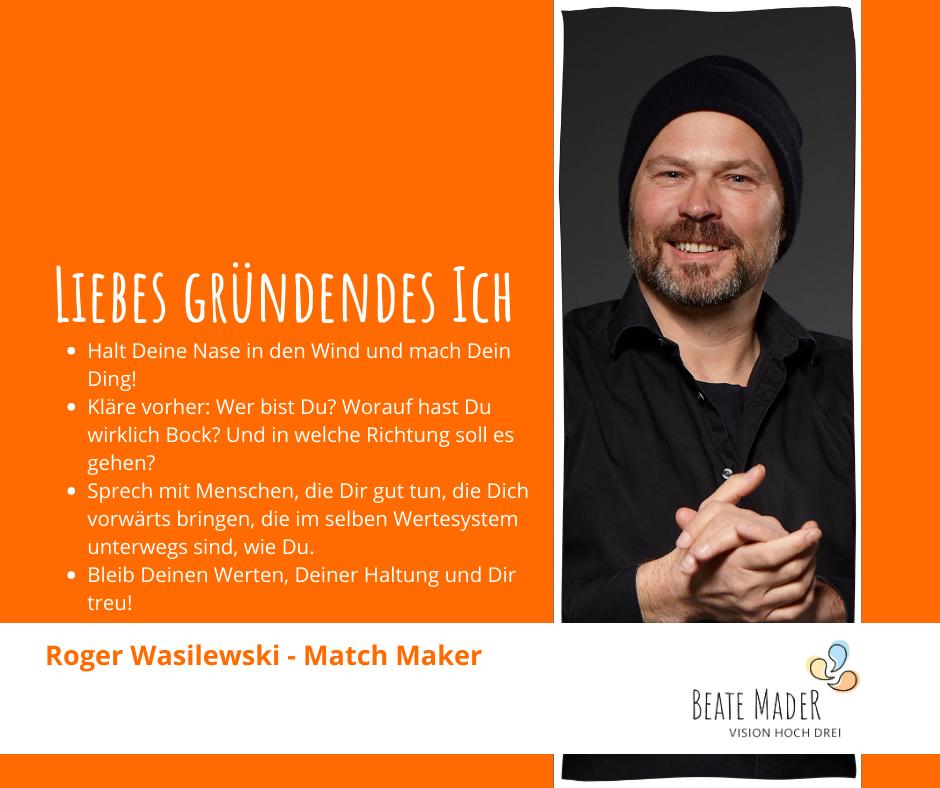 Tipps an mein gründendes Ich: Roger Wasilewski