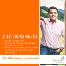 Ralf Schönberger – Tipps an mein gründendes Ich