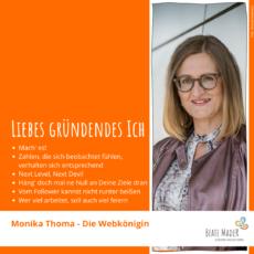 Tipps an mein gründendes Ich: Monika Thoma