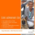 Anja Meineke: Tipps an mein gründendes Ich