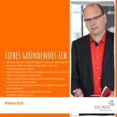 Klaus Eck: Tipps an mein gründendes Ich