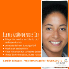 Carolin Schwarz: Tipps an mein gründendes Ich