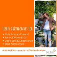 Antje Alther: Tipps an mein gründendes Ich