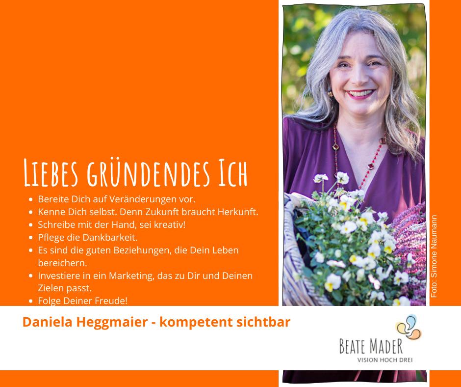 Daniela Heggmaier - Tipps an mein gründendes Ich