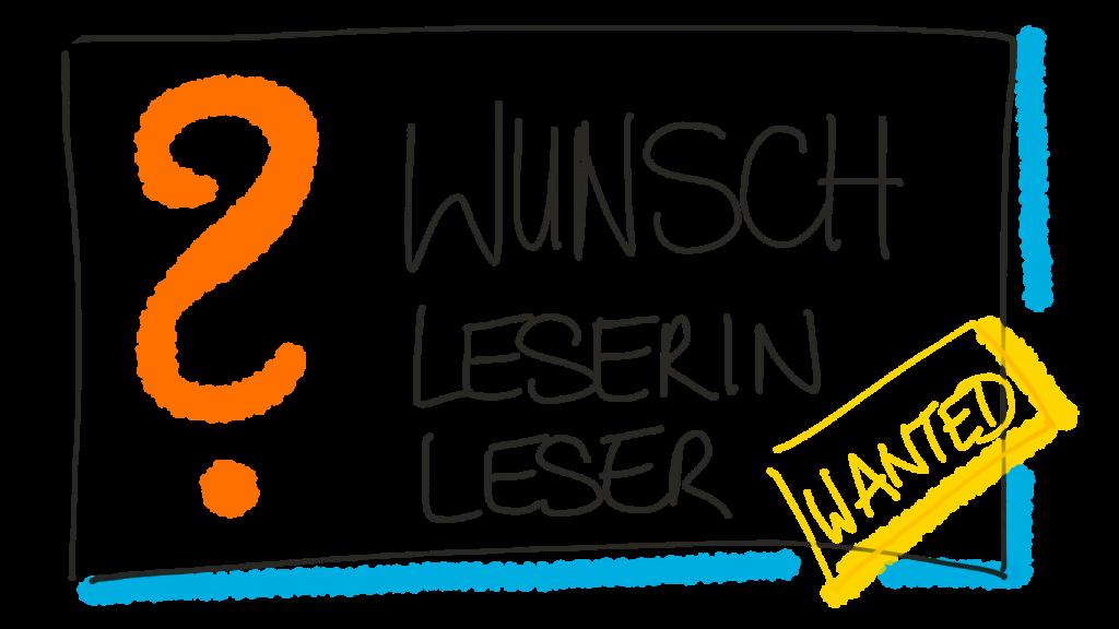 Wunschleser und Wunschleserin für den Neuwsletter gesucht: Newsletter-Recherche